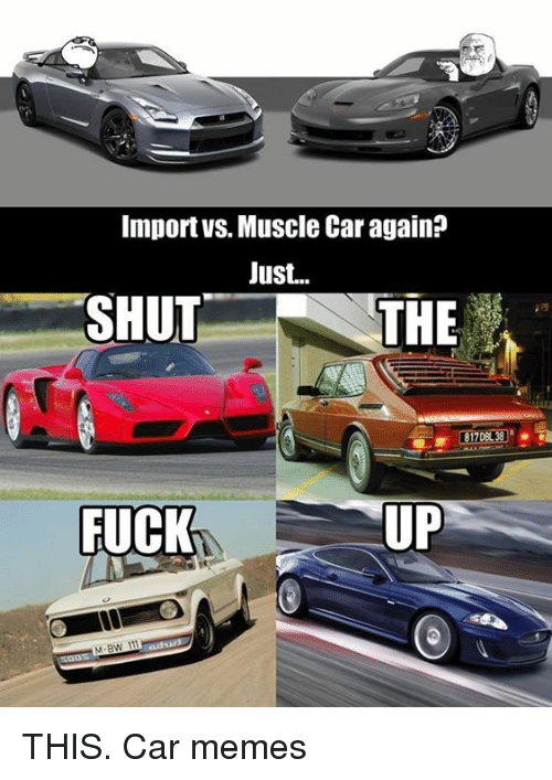 Importvs Muscle Car Again Just Shut The 17dbl Fuck Mabw 111 Ods