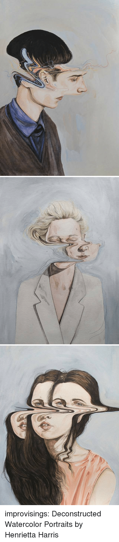 Tumblr, Blog, and Http: improvisings:  Deconstructed Watercolor Portraits by Henrietta Harris