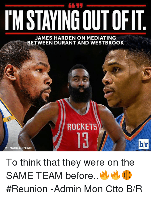 imstayingoutofit james harden on mediating between durant and westbrook rockets 14590629 imstayingoutofit james harden on mediating between durant and,Harden Memes