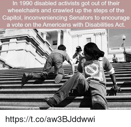in 1990 disabled activists got out of their wheelchairs and 24444247 ✅ 25 best memes about americans with disabilities act