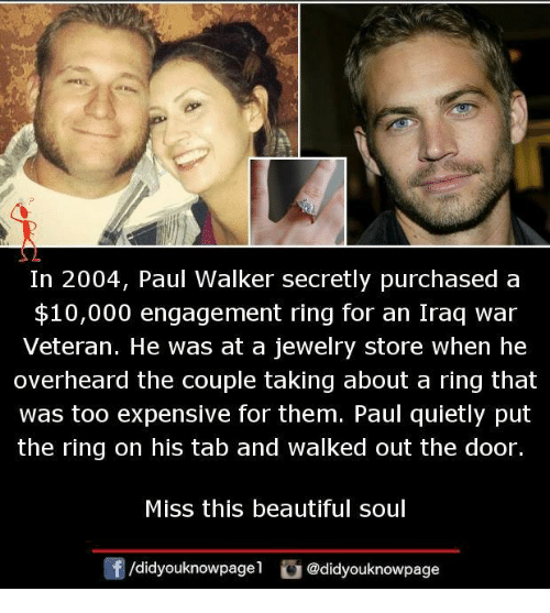 In 2004 Paul Walker Secretly Purchased A $10000 Engagement