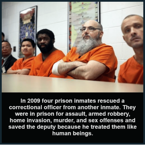 in 2009 four prison inmates rescued a correctional officer from