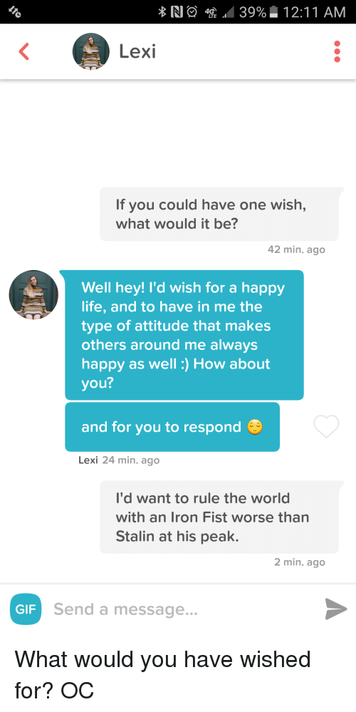 If You Could Have One Wish What Would It Be