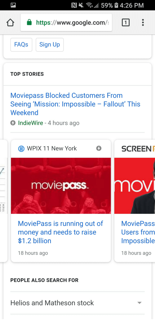 In 59% 426 PM Httpswwwgooglecom FAQs Sign Up TOP STORIES Moviepass
