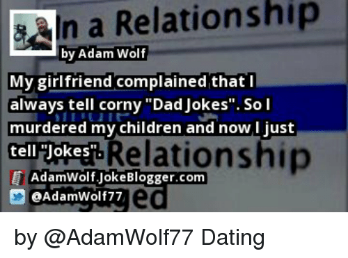 In a Relationship by Adam Wolf My Girlfriend Complained That