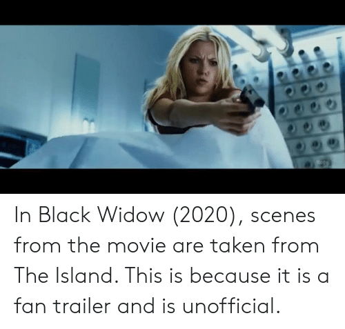 In Black Widow 2020 Scenes From the Movie Are Taken From the