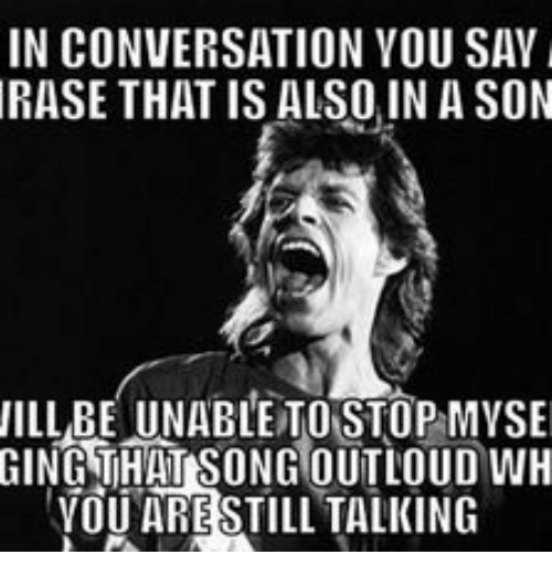 in conversation you san rase that is also in a 14996694 ✅ 25 best memes about song lyric memes song lyric memes
