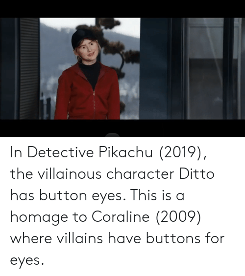 In Detective Pikachu 2019 The Villainous Character Ditto Has