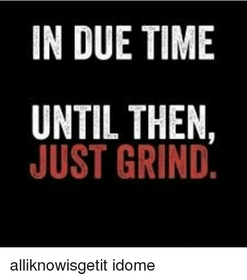 In Due Time