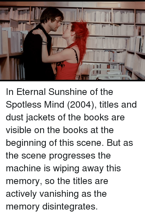 Books, Eternal Sunshine of the Spotless Mind, and Mind