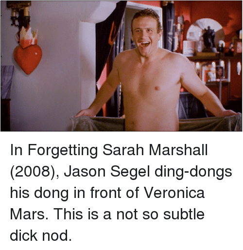 In Forgetting Sarah Marshall 2008 Jason Segel Ding Dongs His Dong In