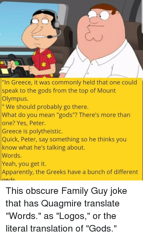 In Greece It Was Commonly Held That One Could Speak to the