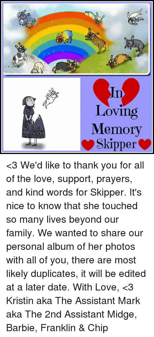 In Loving Memory Skipper 3 Wed Like To Thank You For All Of The