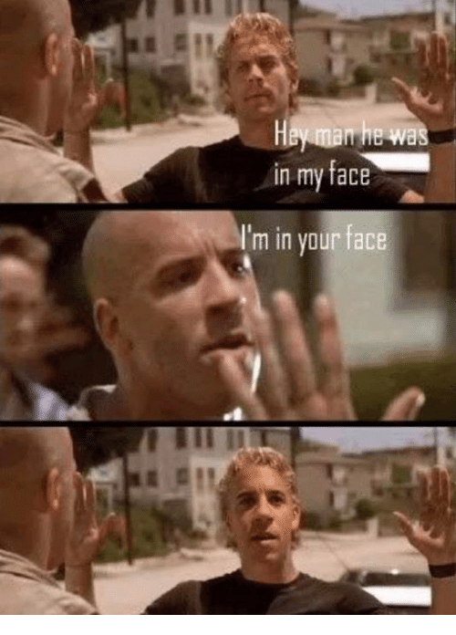 in my face im in your face 27045872 ✅ 25 best memes about im in your face im in your face memes,Your Face Meme
