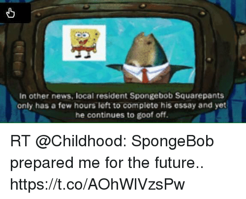 spongebob essay episode script Main transcripts galleries songs simple sorted foreign credits titlecards individually spongebob squarepants is an american animated television series created by marine biologist and animator stephen hillenburg, it is broadcasted on nickelodeon, an american cable network.