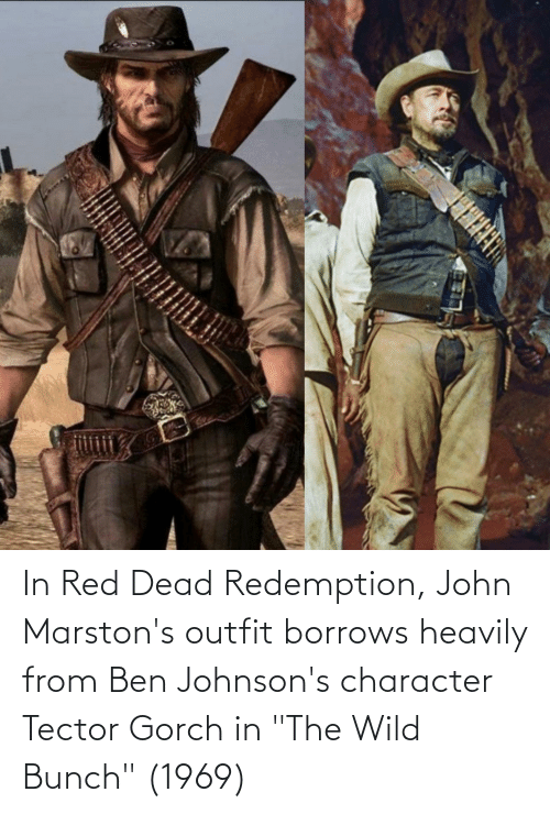 In Red Dead Redemption John Marston S Outfit Borrows Heavily
