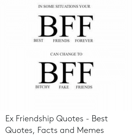 in sosituations your bff best friends forever can change to bff