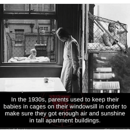 In The Parents Used To Keep Their Babies In Cages On Their