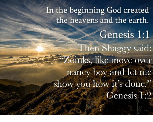 In the Beginning: God Created the Heavens Anf the Earth