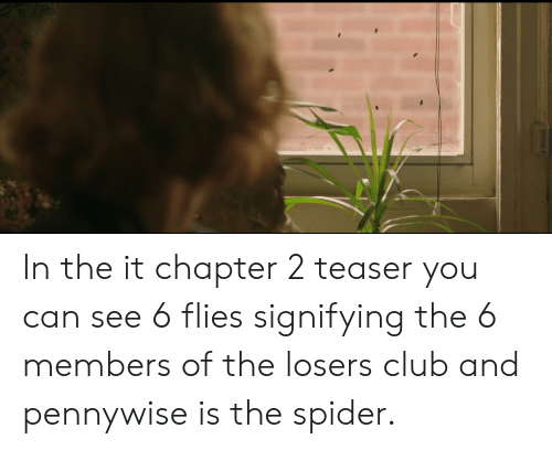 In The It Chapter 2 Teaser You Can See 6 Flies Signifying The 6