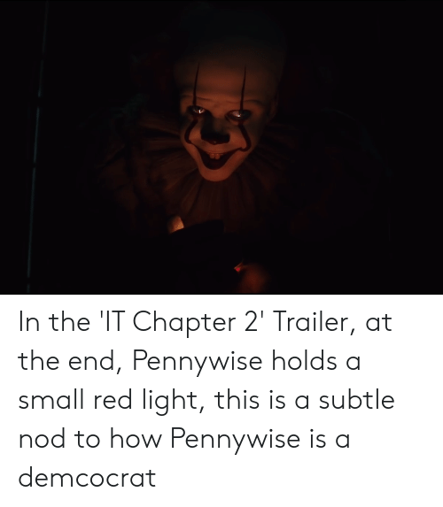 In The It Chapter 2 Trailer At The End Pennywise Holds A Small