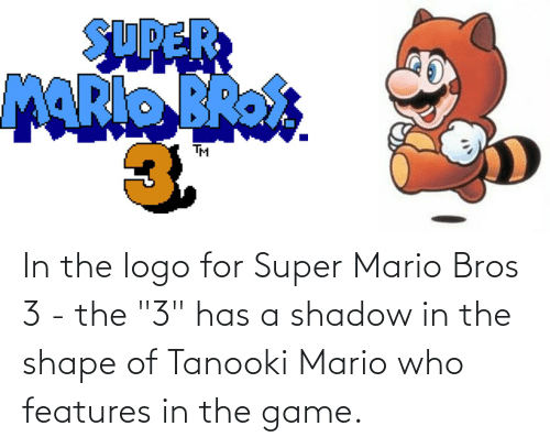In The Logo For Super Mario Bros 3 The 3 Has A Shadow In The