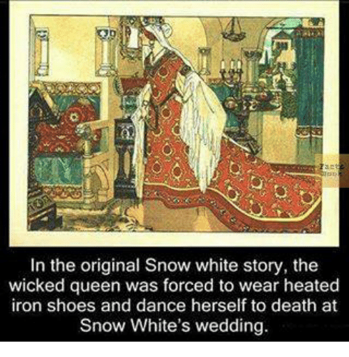 In the Original Snow White Story the Wicked Queen Was Forced
