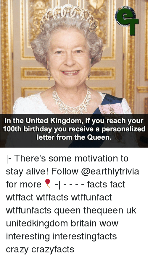 alive birthday and crazy in the united kingdom if you reach your