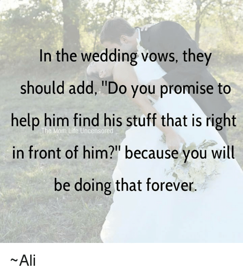 Ali Life And Memes In The Wedding Vows They Should Add