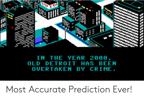 Crime, Detroit, and Old: IN THE YEAR 2888,  OLD DETROIT HAS BEEN  OUERTAKEN BY CRIME Most Accurate Prediction Ever!