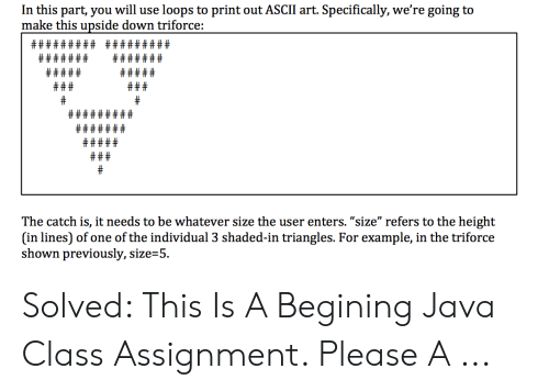 In This Part You Will Use Loops to Print Out ASCII Art Specifically
