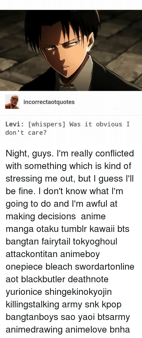 Incorrectaotquotes Levi Whispers Was It Obvious I Dont Care Night