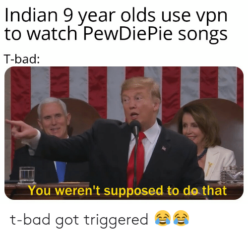 Indian 9 Year Olds Use Vpr to Watch PewDiePie Songs T-Bad You Weren