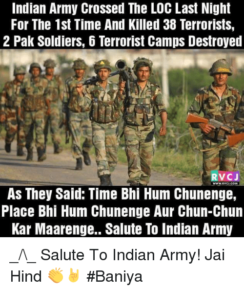 Indian Army Crossed the LOC Last Night for the 1st Time and
