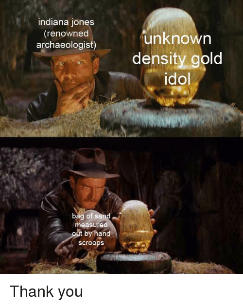 Indiana Jones Renowned Archaeologist Unknowrn Density Gold Idol Bag