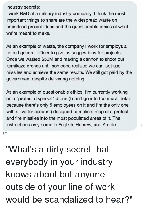 Industry Secrets I Work R&D at a Military Industry Company I