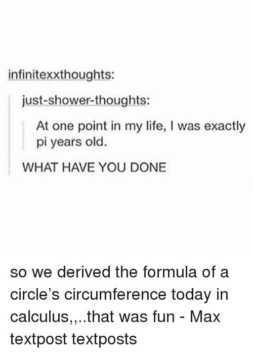 infinitexxthoughts just shower thoughts at one point in my life i was 29391601 infinitexxthoughts just shower thoughts at one point in my life i