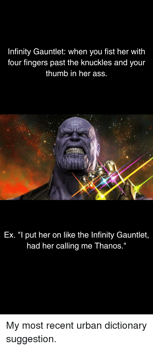Ass, Marvel Comics, and Urban Dictionary: Infinity Gauntlet: when you fist  her