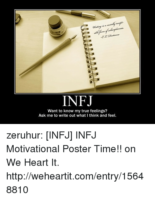 INFJ Want to Know My True Feelings? Ask Me to Write Out What I Think
