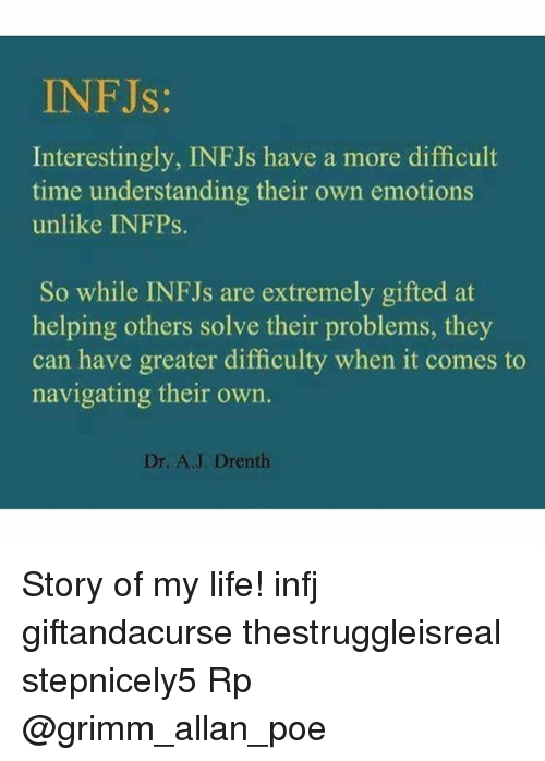 INFJs Interestingly INFJs Have a More Difficult Time