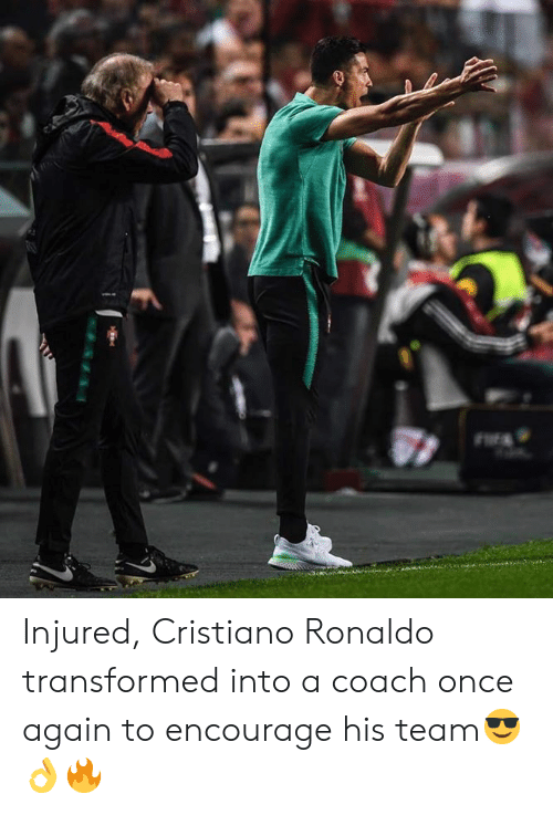 Cristiano Ronaldo, Memes, and Ronaldo: Injured, Cristiano Ronaldo transformed into a coach once again to encourage his team😎👌🔥