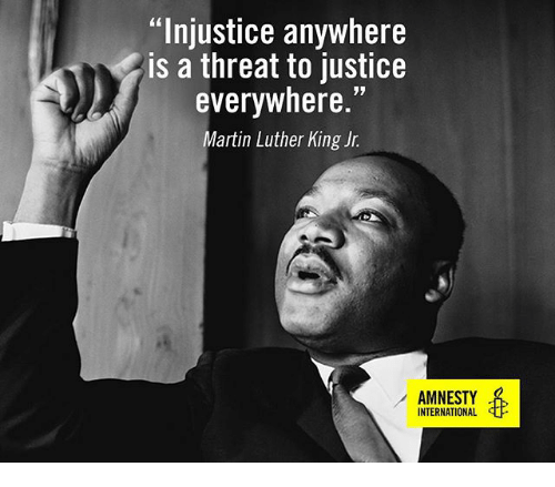Injustice Anywhere Is A Threat To Justice Everywhere Martin Luther