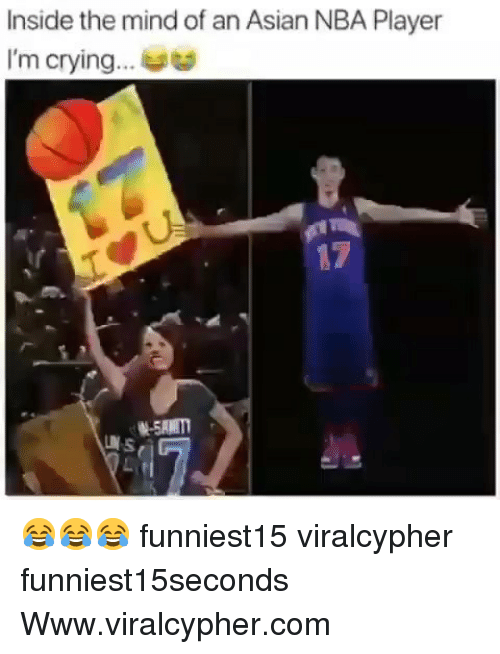 Asian, Crying, and Funny: Inside the mind of an Asian NBA Player  I'm crying...  17 😂😂😂 funniest15 viralcypher funniest15seconds Www.viralcypher.com