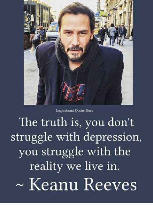 Image result for Keanu Reeves quote