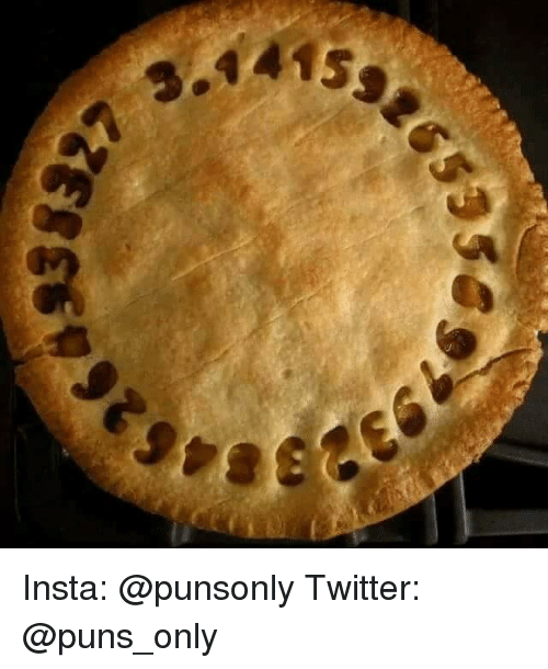 Puns, Twitter, and Insta: Insta: @punsonly Twitter: @puns_only