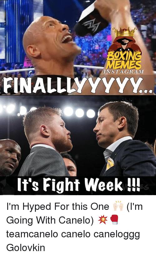 Instagram, Memes, and Fight: INSTAGRAM  FINALLLYYYYY  If's Fight Week!!! I'm Hyped For this One 🙌🏻 (I'm Going With Canelo) 💥🥊 teamcanelo canelo caneloggg Golovkin