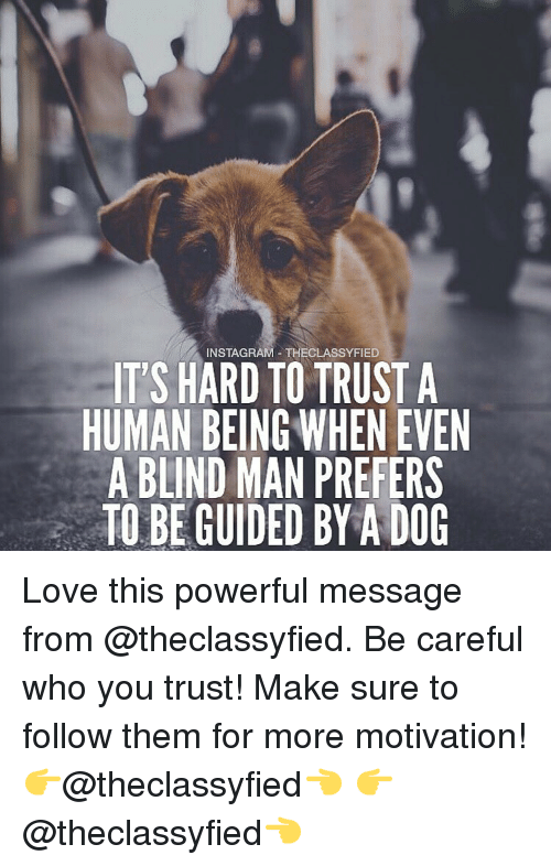 instagram theclassyfied its hard to trust a human being wheneven 15479834 instagram theclassyfied it's hard to trust a human being wheneven