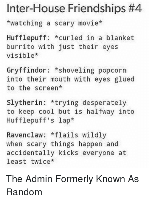 Inter House Friendships 4 Watching A Scary Movie Hufflepuff Curled In A Blanket Burrito With