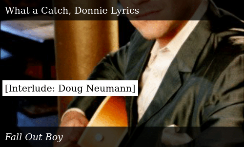 """DONNIE LYRICS/"""" HOODIE NEW FALL OUT BOY /""""WHAT A CATCH"""