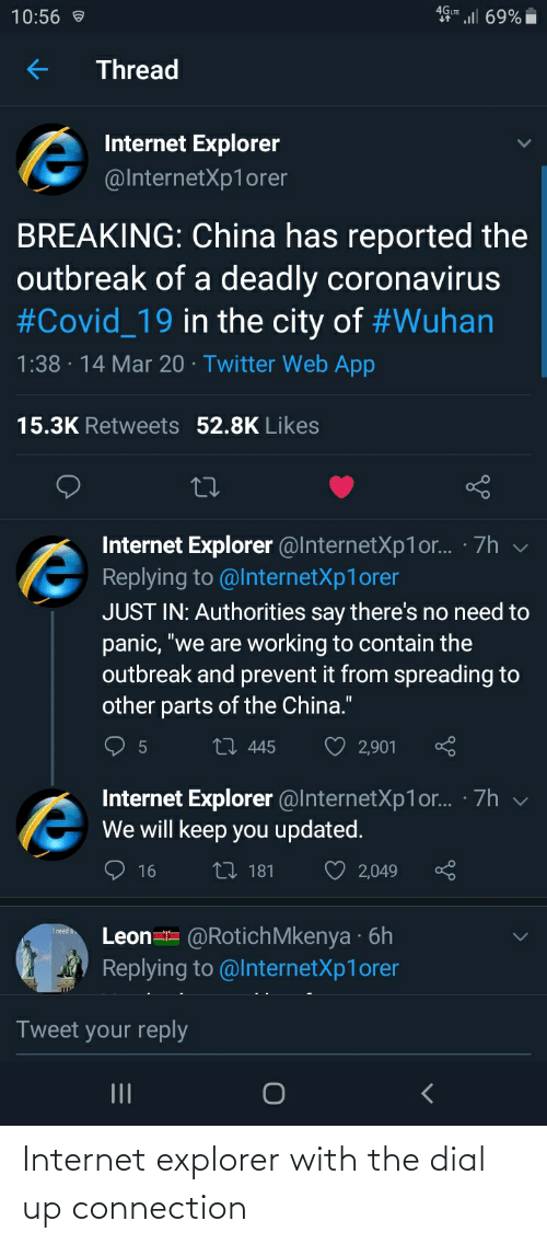 Internet Explorer With The Dial Up Connection Internet Meme On Me Me